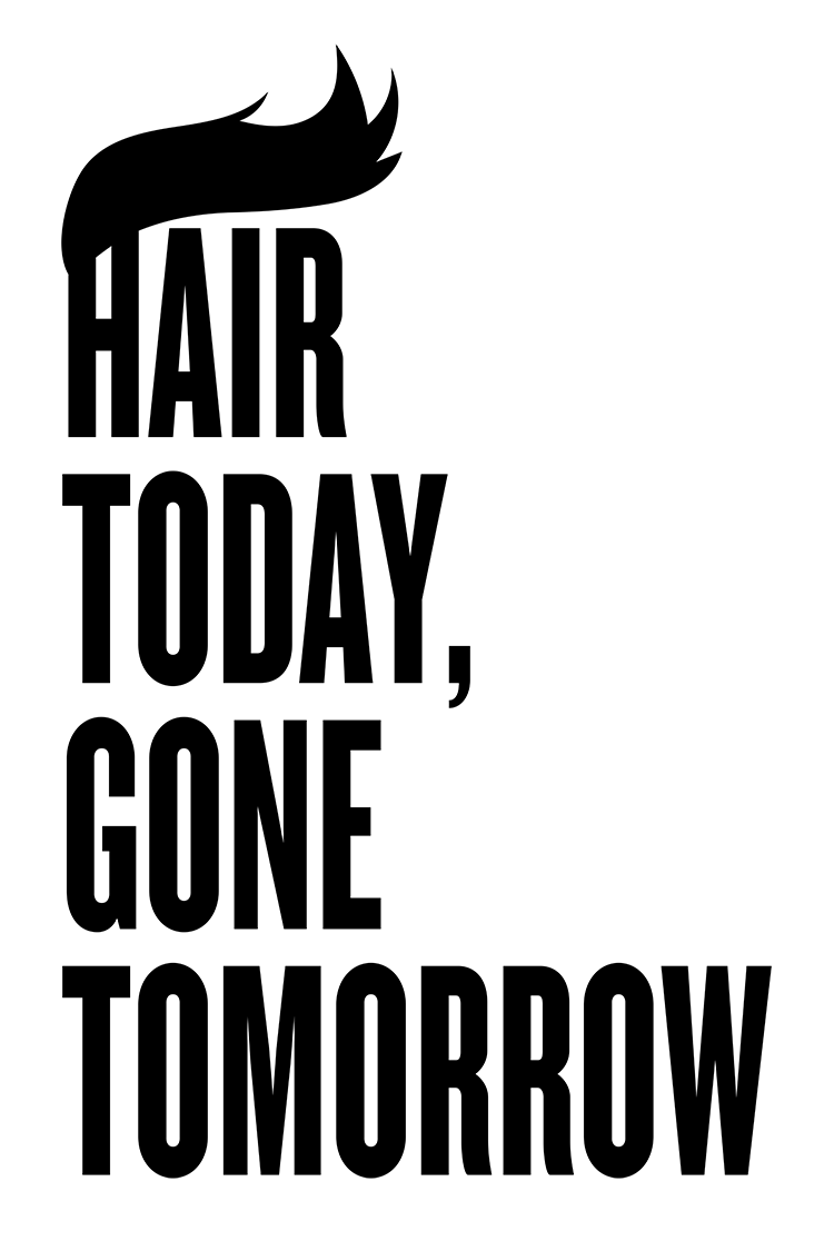 Hair Today protest poster