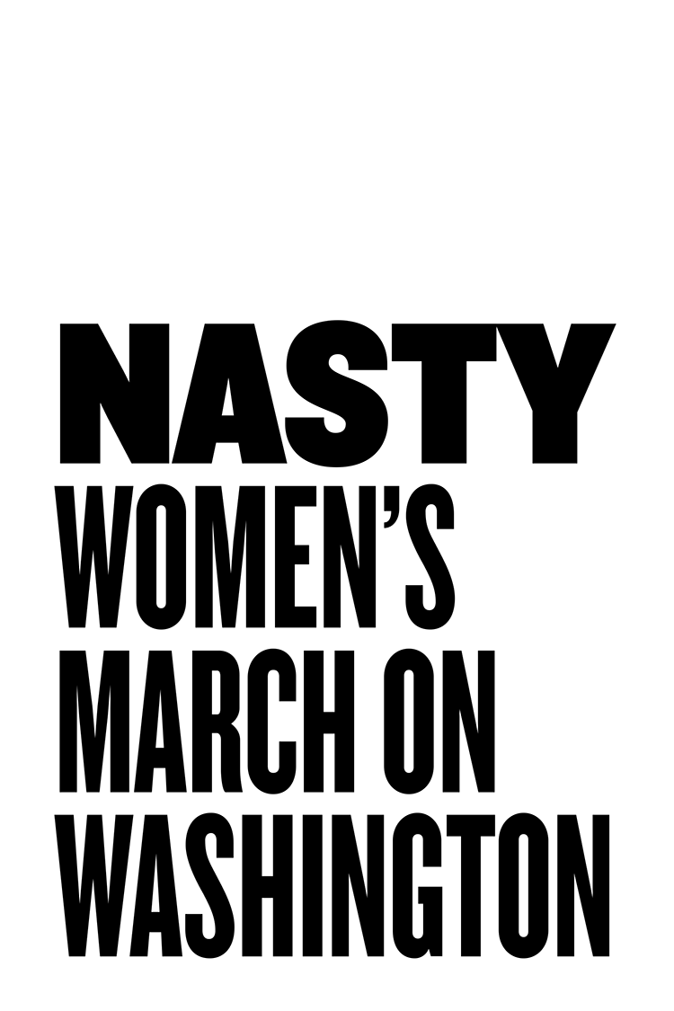 Nasty Women's March protest poster